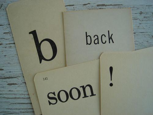 b back soon